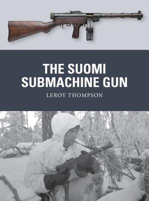 The Suomi Submachine Gun (Weapon), Thompson, Leroy