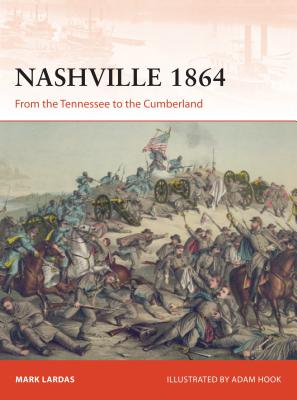 Image for Nashville 1864: From the Tennessee to the Cumberland (Campaign)
