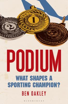 Image for Podium: What Shapes a Sporting Champion?