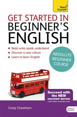 Image for Beginner's English (Learn BRITISH English as a Foreign Language)  A short four-skills foundation course in EFL / ESL