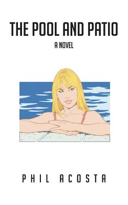 Image for The Pool and Patio: A Novel