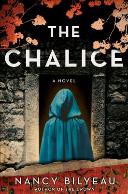 Image for The Chalice: A Novel (Joanna Stafford series)