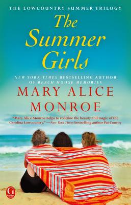 SUMMER GIRLS (LOWCOUNTRY SUMMER, NO 1), MONROE, MARY ALICE