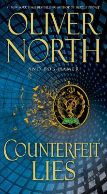Counterfeit Lies, Oliver North, Bob Hamer