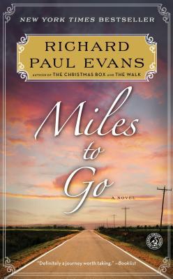 Miles to Go (Walk), Richard Paul Evans