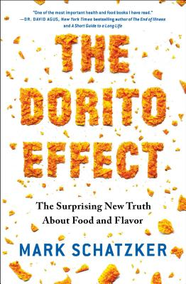 Image for The Dorito Effect: The Surprising New Truth About Food and Flavor
