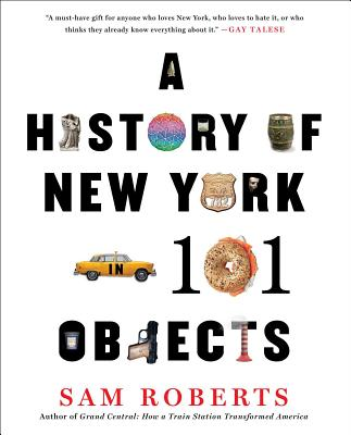 Image for A History of New York in 101 Objects