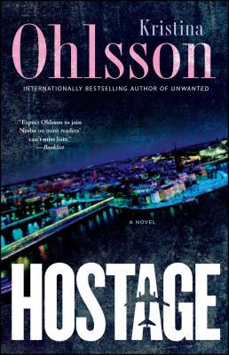 Image for Hostage: A Novel (The Fredrika Bergman Series)