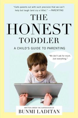 Image for The Honest Toddler: A Child's Guide to Parenting