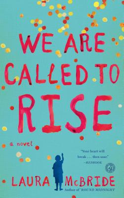 Image for We Are Called to Rise: A Novel