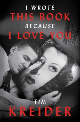 Image for I Wrote This Book Because I Love You: Essays