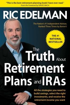 Image for The Truth About Retirement Plans and IRAs