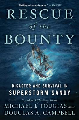 Image for Rescue of the Bounty: Disaster and Survival in Superstorm Sandy
