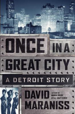 Image for Once in a Great City: A Detroit Story