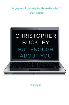 Image for But Enough About You: Essays
