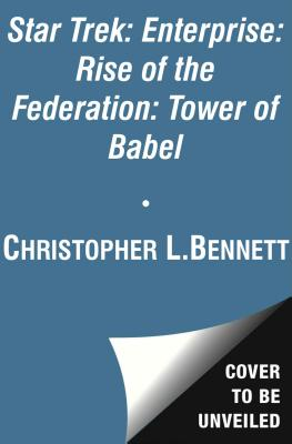 Image for TOWER OF BABEL STAR TREK ENTERPRISE - RISE OF THE FEDERATION