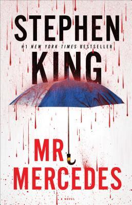 Mr. Mercedes: A Novel, Stephen King