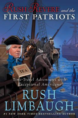 Image for Rush Revere and the First Patriots: Time-Travel Adventures With Exceptional Americans (2)