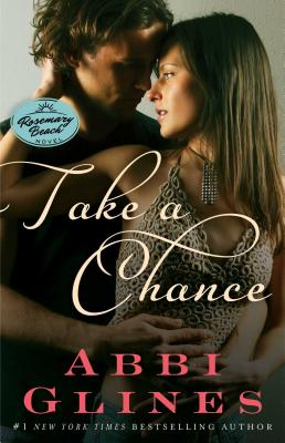 Image for Take a Chance: A Rosemary Beach Novel (7) (The Rosemary Beach Series)
