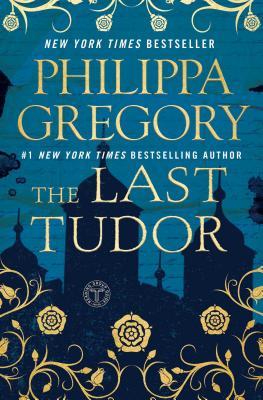 Image for The Last Tudor (The Plantagenet and Tudor Novels)