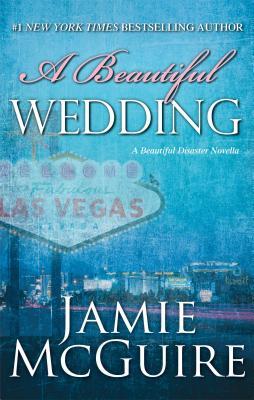Image for A Beautiful Wedding: A Novella (Beautiful Disaster)
