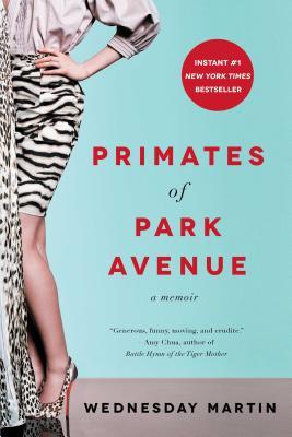 Image for Primates of Park Avenue: A Memoir