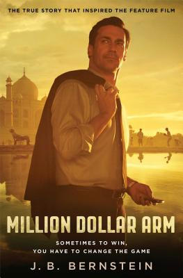 Image for Million Dollar Arm: Sometimes to Win, You Have to Change the Game