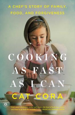 Image for Cooking as Fast as I Can: A Chef's Story of Family, Food, and Forgiveness
