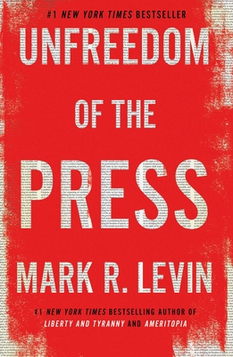 Image for Unfreedom of the Press