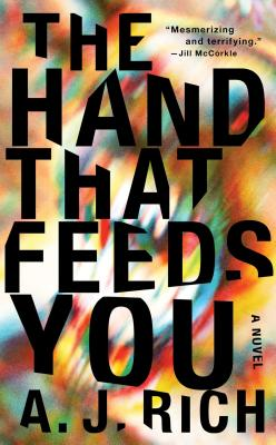 Image for The Hand That Feeds You: A Novel