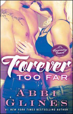Image for Forever Too Far: A Rosemary Beach Novel (3) (The Rosemary Beach Series)