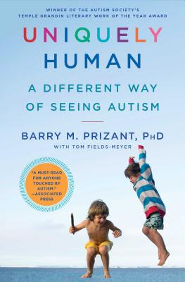 Image for Uniquely Human: A Different Way of Seeing Autism