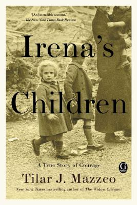 Image for Irena's Children: The Extraordinary Story of the Woman Who Saved 2,500 Children from the Warsaw Ghetto