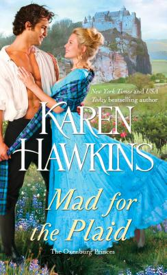 Image for Mad for the Plaid (The Oxenburg Princes)