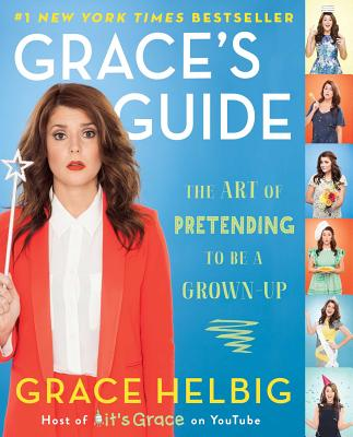 Image for Grace's Guide: The Art of Pretending to Be a Grown-Up
