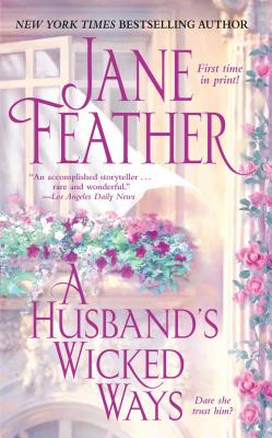 A Husband's Wicked Ways, Feather, Jane