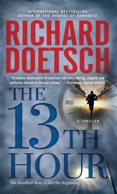 The 13th Hour: A Thriller, Doetsch, Richard