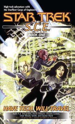 Image for Have Tech Will Travel: SCE Omnibus (Star Trek: Starfleet Corps of Engineers)