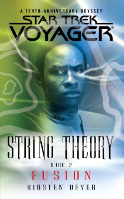 Image for Star Trek: Voyager: String Theory #2: Fusion
