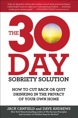 Image for 30-Day Sobriety Solution: How to Cut Back or Quit Drinking in the Privacy of You