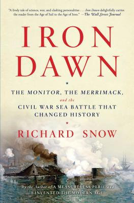 Image for Iron Dawn: The Monitor, the Merrimack, and the Civil War Sea Battle that Changed History