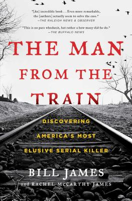Image for Man from the Train: Discovering America's Most Elusive Serial Killer