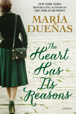 Image for The Heart Has Its Reasons: A Novel
