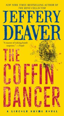 The Coffin Dancer: A Novel, Jeffery Deaver