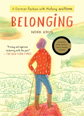 Image for Belonging: A German Reckons with History and Home