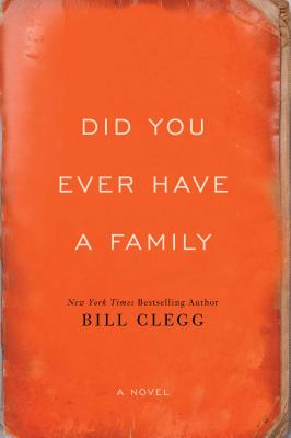 Image for Did You Ever Have A Family   **SIGNED & DATED, 1st Edition /1st Printing + Photo**