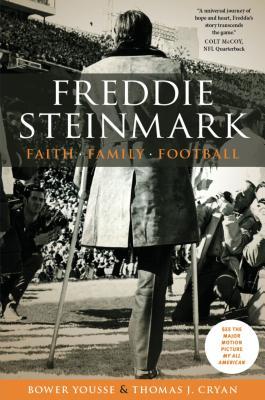Image for Freddie Steinmark: Faith, Family, Football