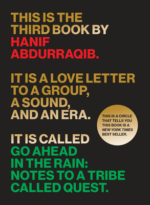Image for Go Ahead in the Rain: Notes to a Tribe Called Quest