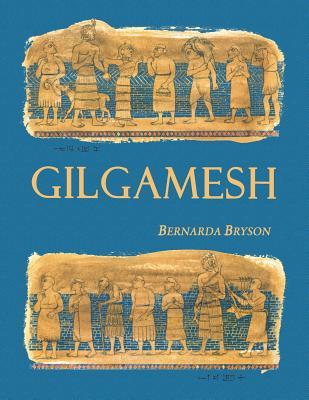Gilgamesh, Bryson, Bernarda