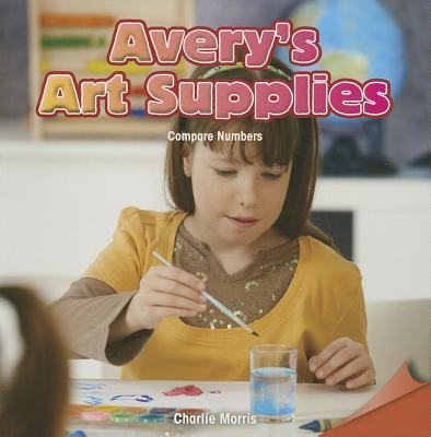 Image for Avery's Art Supplies: Compre Numbers